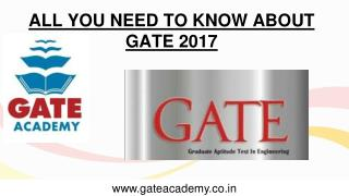 All You Need To Know About Gate 2017