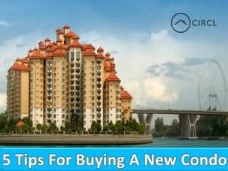 5 Tips For Buying a New Condo