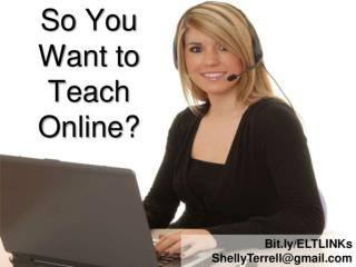 So You Want to Teach Online?