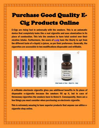 Purchase Good Quality E-Cig Products Online