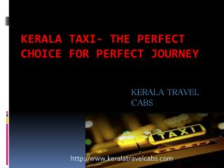 Make awesome journey only with Kerala taxi