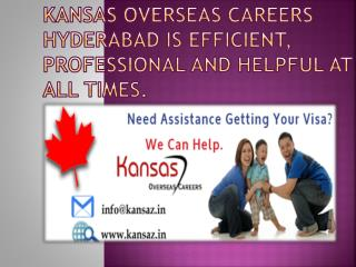 Kansas Overseas Careers Hyderabad Expert in Supplying Visa Services