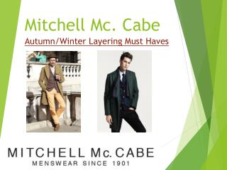 Autumn/Winter Layering Must Haves | Mitchell Mc Cabe