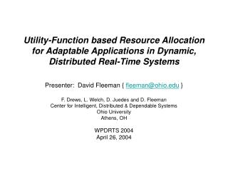 Utility-Function based Resource Allocation for Adaptable Applications in Dynamic, Distributed Real-Time Systems