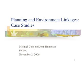 Planning and Environment Linkages: Case Studies