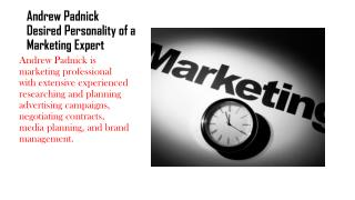 Andrew Padnick Desired Personality of a Marketing Expert