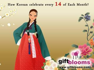 How Korean Celebrate Every 14 of Each Month?