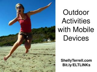 Outdoor activities with mobile devices