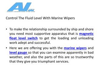 Control the Fluid Level With Marine Wipers