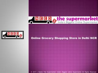 Needs the Supermarket Super saving Offers on Online Groceries Products