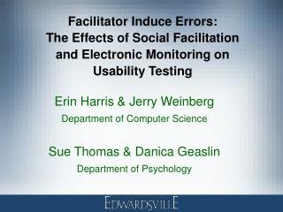 Facilitator Induce Errors: The Effects of Social Facilitation and Electronic Monitoring on Usability Testing