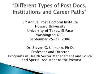 """Different Types of Post Docs, Institutions and Career Paths"""