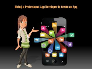 Hiring a Professional App Developer to Create an App