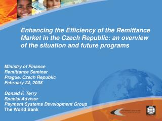Enhancing the Efficiency of the Remittance Market in the Czech Republic: an overview of the situation and future program