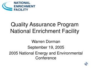 Quality Assurance Program National Enrichment Facility
