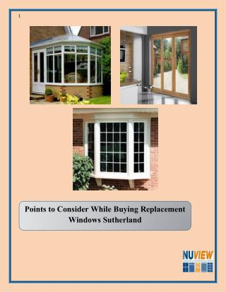 Points to Consider While Buying Replacement Windows Sutherland