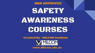 MILCOM - Safety Awareness Courses