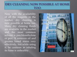 Dry Cleaning Now Possible at Home Too