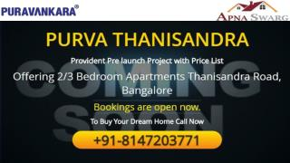 Purva Thanisandra Pre Launch Apartment in Bangalore