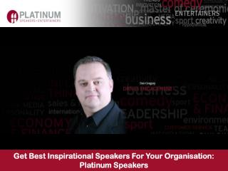 Get Best Inspirational Speakers For Your Organisation: Platinum Speakers
