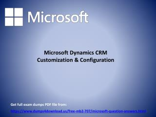 Download Verified Microsoft MB2-707 Exam Questions - PPT