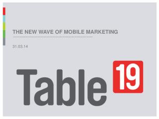 A new wave of mobile marketing