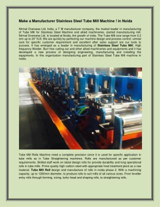 Make a Manufacturer Stainless Steel Tube Mil Machine ! in Noida India