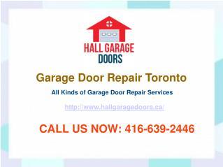 Garage Door Repair Toronto – 24 Hours Garage Repair Services | Hall Garage Doors
