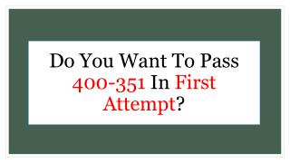How To Pass Cisco 400-351 Dumps