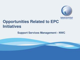 Opportunities  Related  to EPC Initiatives