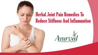 Herbal Joint Pain Remedies To Reduce Stiffness And Inflammation
