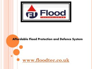 Affordable Flood Protection and Defence System