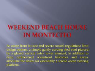 Weekend Beach House in Montecito