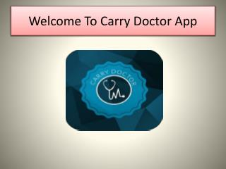 Carry Doctor App - Get Expert Doctor Opinion Online