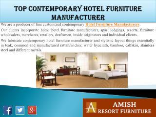 Top Contemporary Hotel Furniture Manufacturer