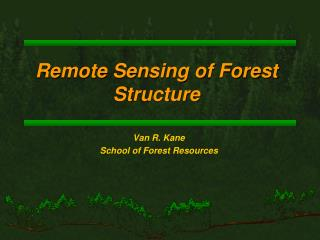 Remote Sensing of Forest Structure
