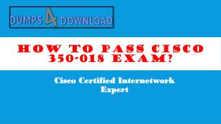 Free Cisco 350-018 Dumps - Dumps4Download