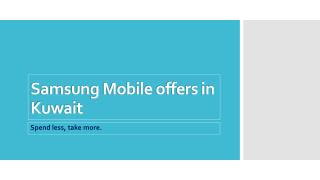 Samsung Mobile Offers in Kuwait