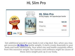 Enhance Your Health & Figure With HL Slim Pro