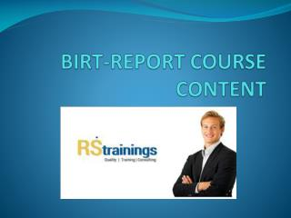 Birt report course content|birt report online training