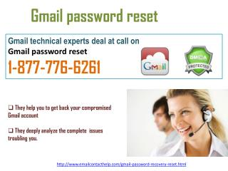 To Gmail password@1-877-776-6261  reset , phone us on our Toll-free number right away!