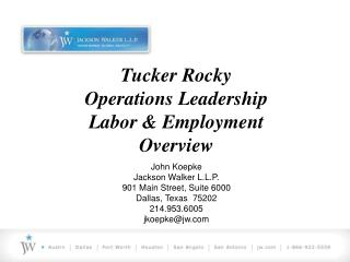 Tucker Rocky Operations Leadership Labor & Employment Overview