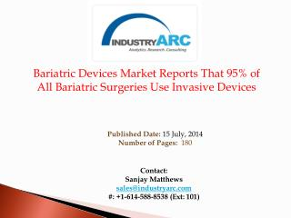 Bariatric Devices Market Buoyed by Success of Maine Governor's Bariatric Surgery | IndustryARC