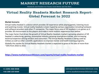 Virtual Reality Headsets Market Research Report- Global Forecast to 2022