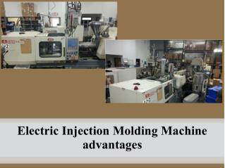 Electric Injection Molding Machine advantages