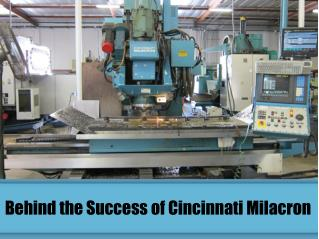 Behind the Success of Cincinnati Milacron