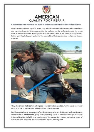 Call Professional Roofers for Roof Maintenance Pembroke and Pines Florida