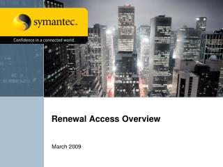 Renewal Access Overview