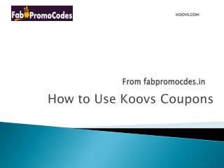 How to use Koovs coupons
