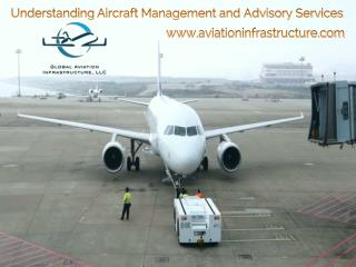 Understanding Aircraft Management and Advisory Services
